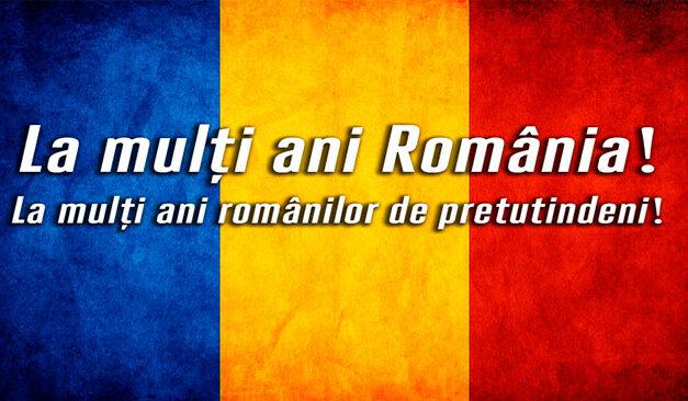 La mulţi ani tuturor românilor de pretutindeni!