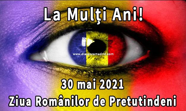 Ziua Românilor de Pretutindeni, ultima duminică din luna mai. LA MULȚI ANI!