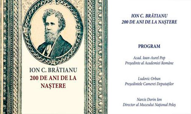 Ion C. Brătianu – 200 de ani de la naștere. Simpozion și expoziție