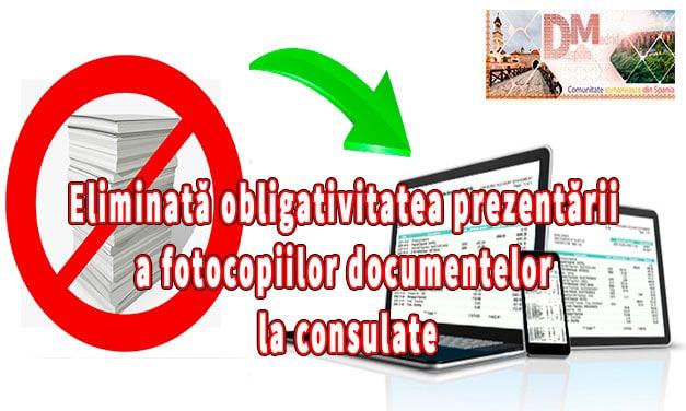 Eliminată obligativitatea prezentării a fotocopiilor documentelor la consulate