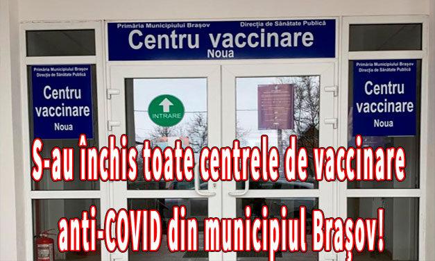 România: S-au închis toate centrele de vaccinare anti-COVID din municipiul Brașov