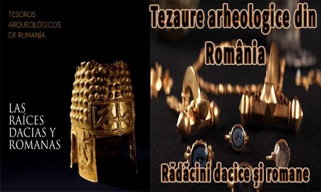 Tezaure arheologice din România. Rădăcini dacice și romane la Madrid (video)!