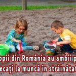 Câți copii din România au ambii părinți plecați la muncă în străinătate?