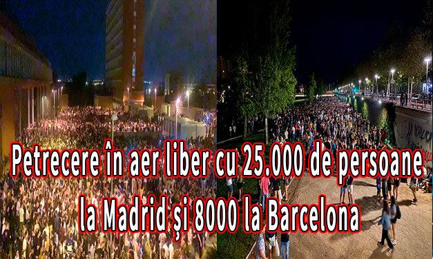 Petrecere în aer liber cu 25.000 de persoane la Madrid și 8000 la Barcelona