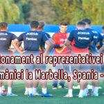 Cantonament al reprezentativei U21 a României la Marbella, în perioada5 – 10 octombrie 2021