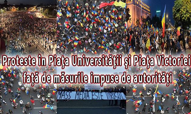 Proteste în Piaţa Universităţii şi Piaţa Victoriei față de măsurile impuse de autorități